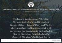 Ora Labora - Pray & Work - History of the German Colony in Michigan 1862-1867
