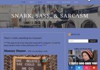Snark, Sass, & Sarcasm