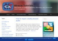 Miracle Tutorials | Tutorials and articles on podcasting, videocasting, video channels and content management